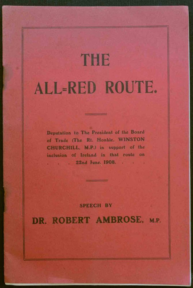 The All-Red Route. Robert Ambrose.