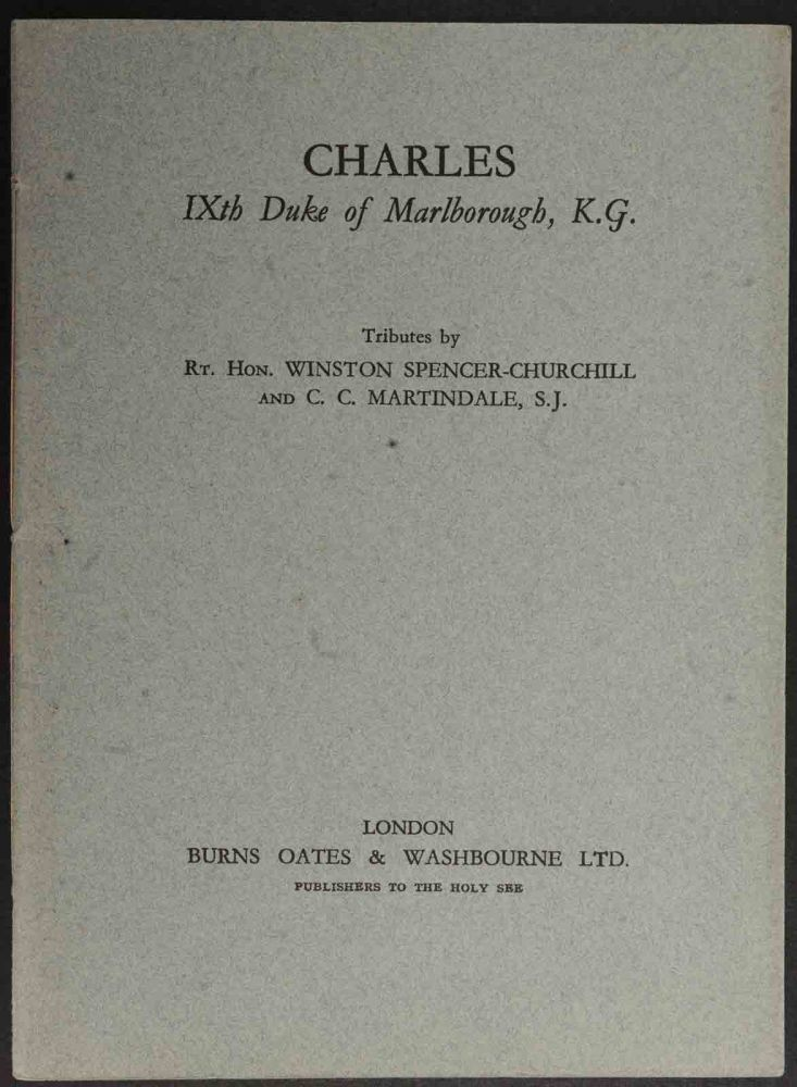 Charles IXth Duke of Marlborough. Winston Churchill, C C. Martindale.