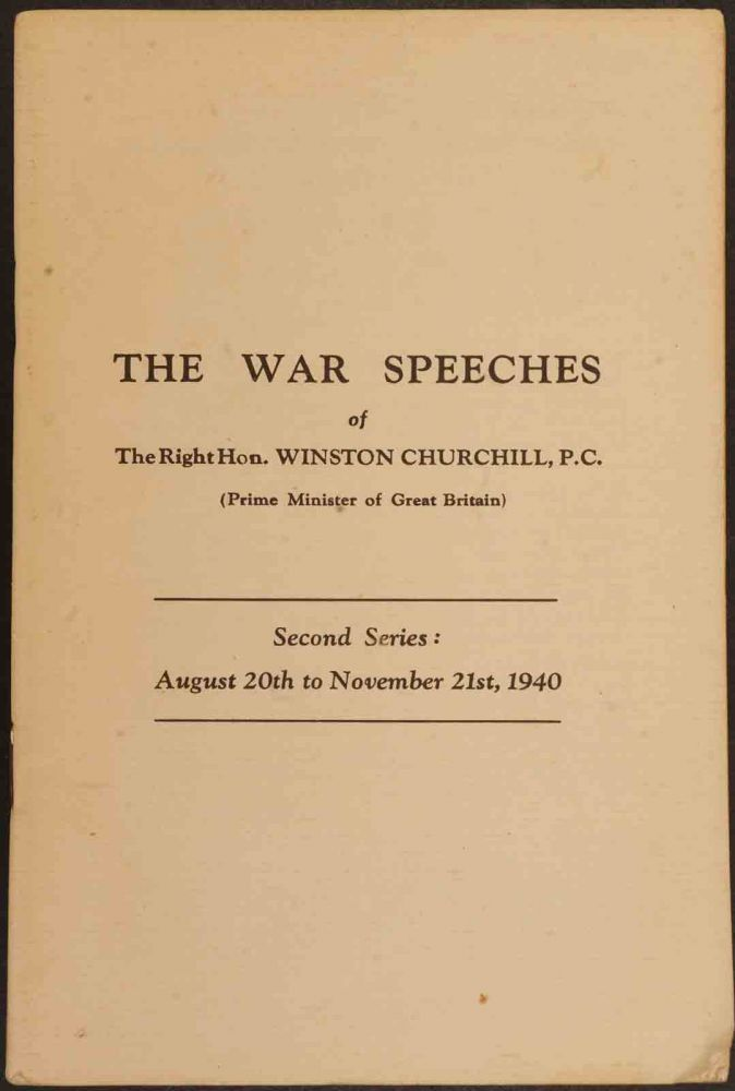 The War Speeches of Winston Churchill Second Series: August 20th to November 21st, 1940. Winston S. Churchill.