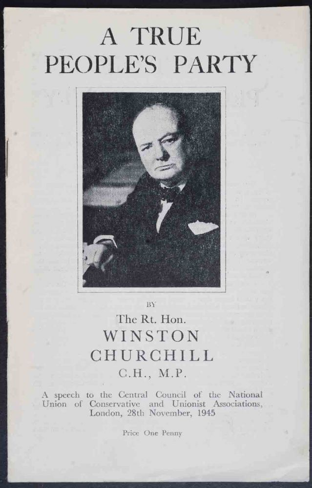 A True People's Party. Winston S. Churchill.
