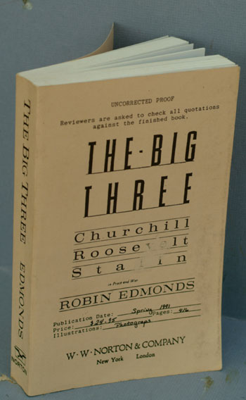 The Big Three:, Uncorrected Proof. Robin Edmonds.