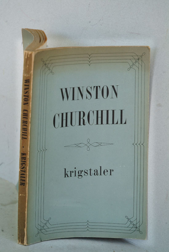 Krigstaler af Winston Churchill( Danish translation of The War Speeches A113). Winston Churchill.