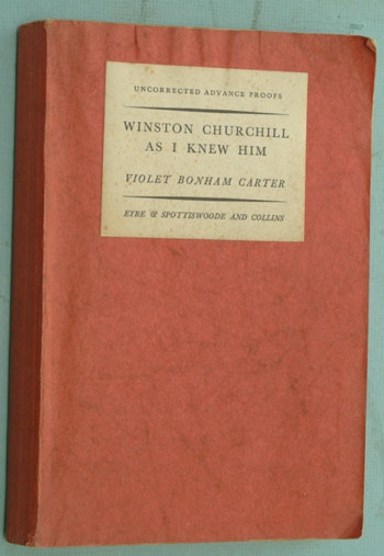Winston Churchill as I Knew Him, PROOF. Violet Bonham-Carter.