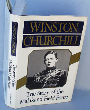 Story of the Malakand Field Force. Winston Churchill.