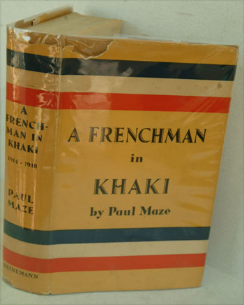 A Frenchman in Khaki. Paul Maze, Winston S. Churchill.