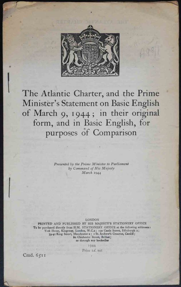 The Atlantic Charter, and the Prime Minister's Statement on Basic English. Winston S. Churchill.