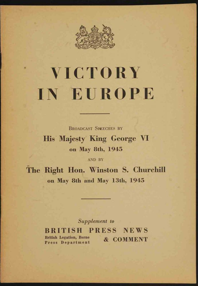 Victory in Europe. Winston S. Churchill, HM King George VI.
