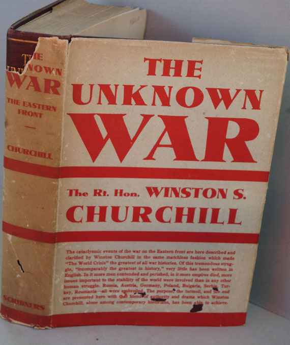 The Unknown War (The Eastern Front). Winston S. Churchill.