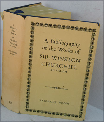 A Bibliography of the Works of Sir Winston Churchill, Interleaved edition. Frederick Woods.