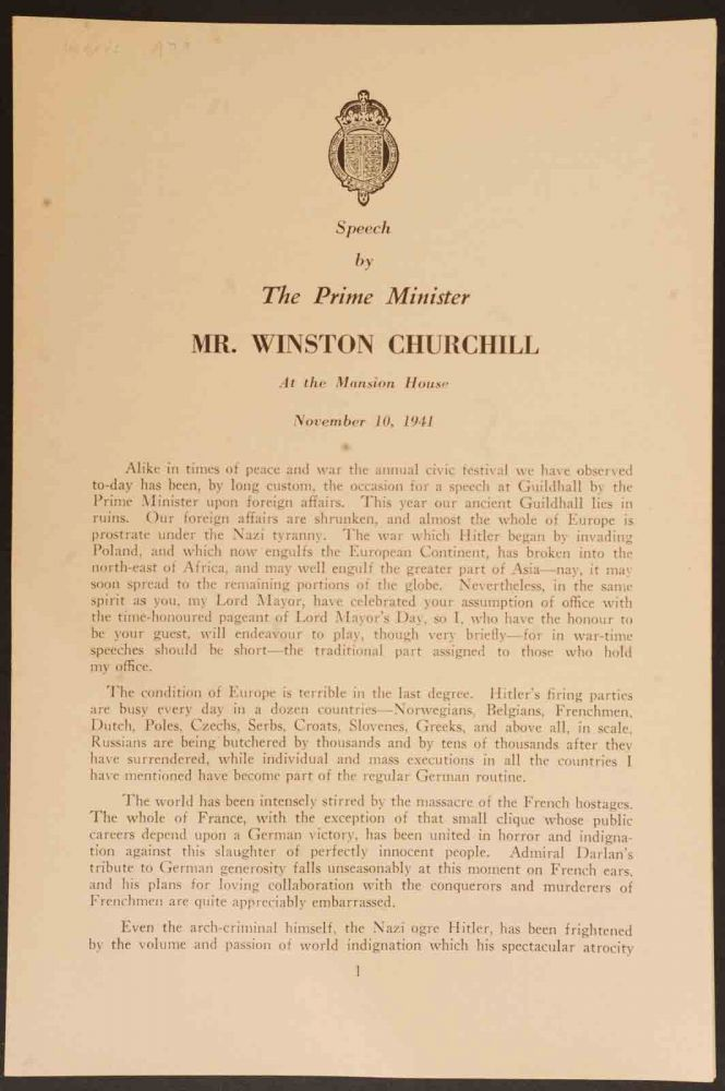 Speech by The Prime Minister Mr. Winston Churchill at the Mansion HOuse November 10, 1941. Winston S. Churchill.