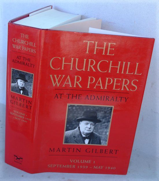 The Churchill War Papers vol. I At The Admiralty Sept. 1939-May 1940 ( Companion vol VI part 1). Martin Gilbert.