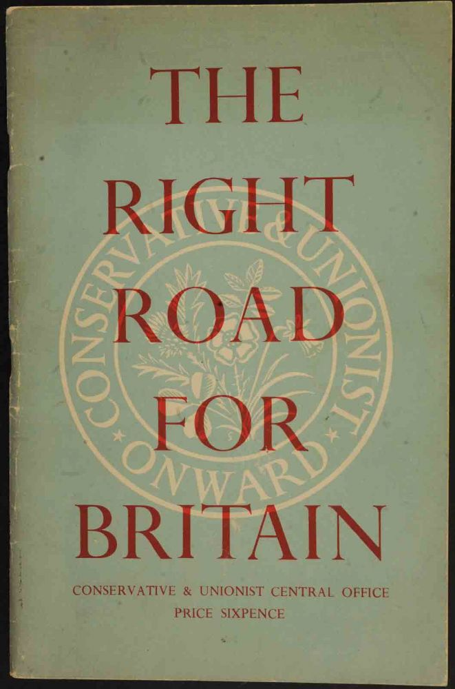 The Right Road for Britain. anon.