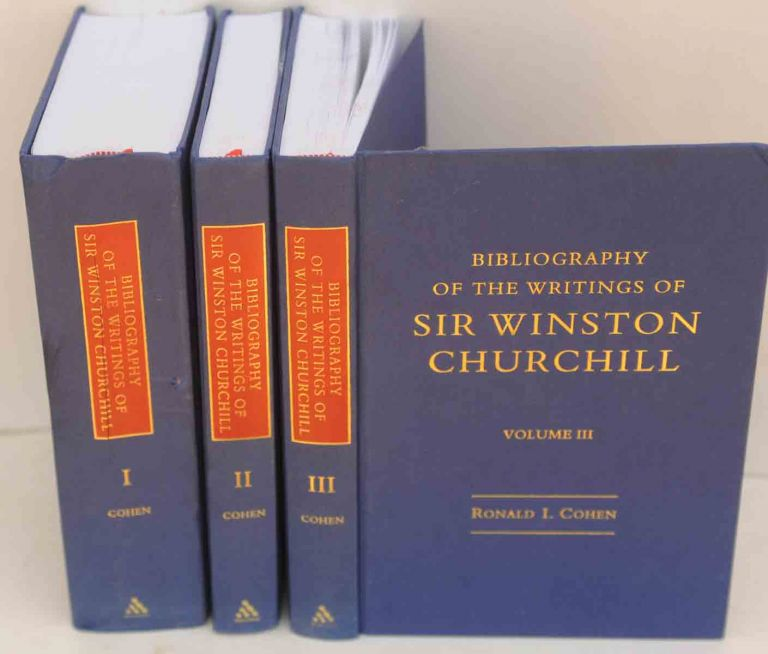 Bibliography of the Writings of Sir Winston Churchill in 3 vols. Ronald I. Cohen.