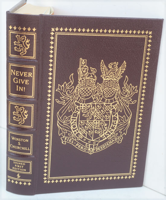 Never Give In!, The Best of Winston Churchill's Speeches. Winston S. Churchill, his grandson of same name.