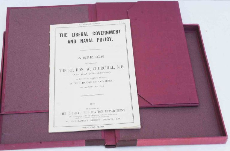 The Liberal Government and Naval Policy. Winston S. Churchill.