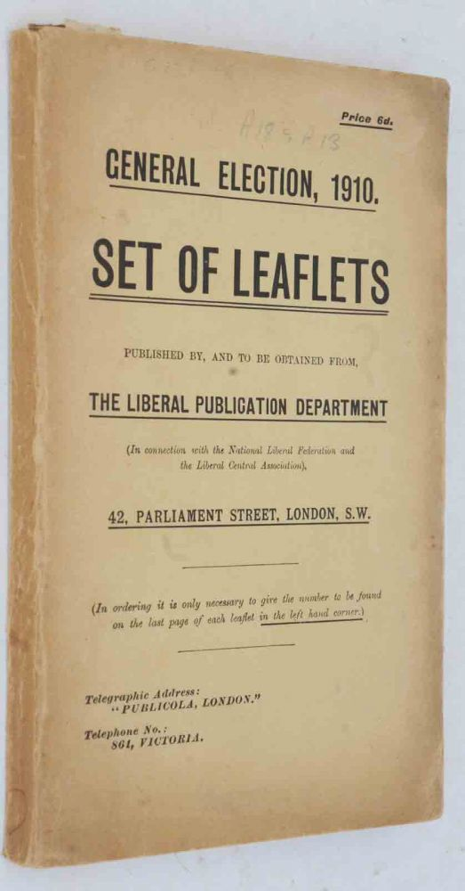General Election 1910 Set of Leaflets. Winston S. Churchill.