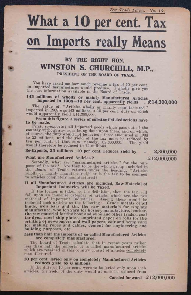 What a 10 per cent tax on imports really means. Winston S. Churchill.