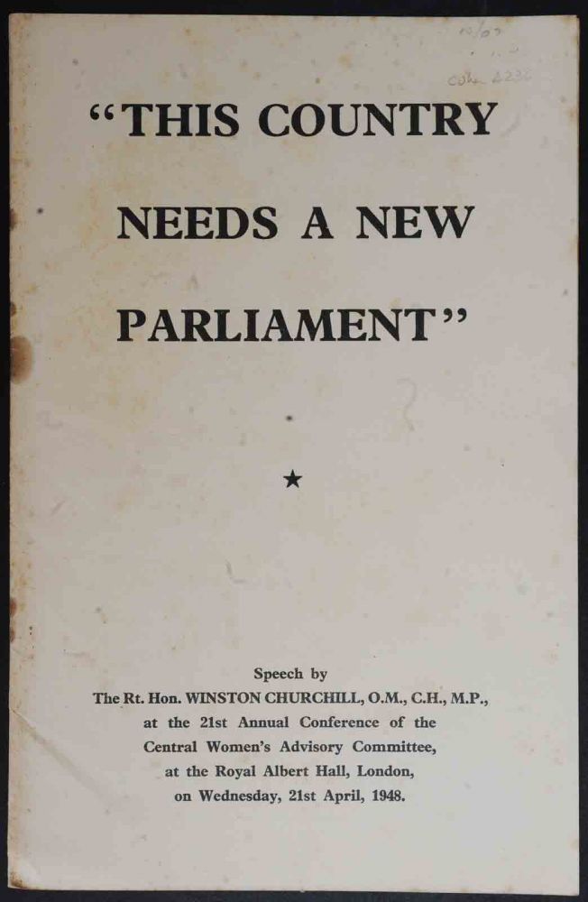 This Country Needs a New Parliament. Winston S. Churchill.