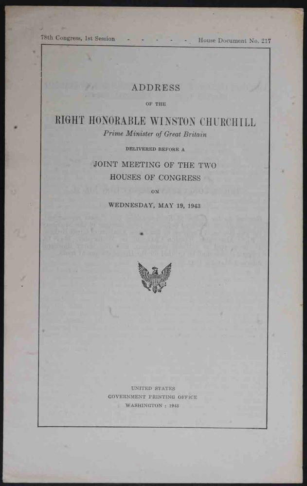 Address of..Winston Churchill... before a joint Meeting of the Houses of Congress. Winston S. Churchill.