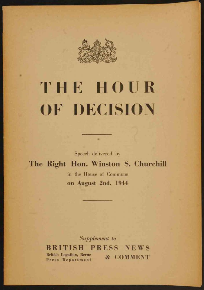 The Hour of Decision. Winston S. Churchill.