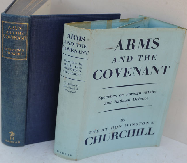 Arms and the Covenant. Winston S. Churchill.
