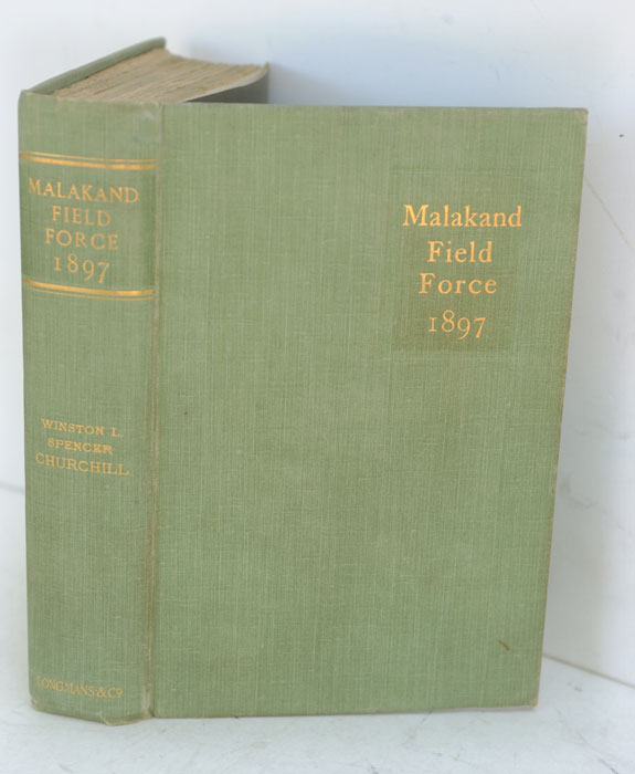 The Story of the Malakand Field Force. Winston S. Churchill.