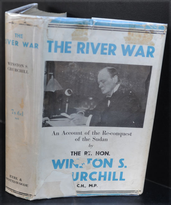The River War (An Historical Account of the Reconquest of the Sudan). Winston S. Churchill.