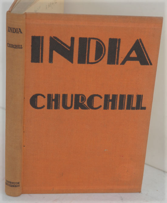 INDIA, Speeches and an Introduction. Winston S. Churchill.