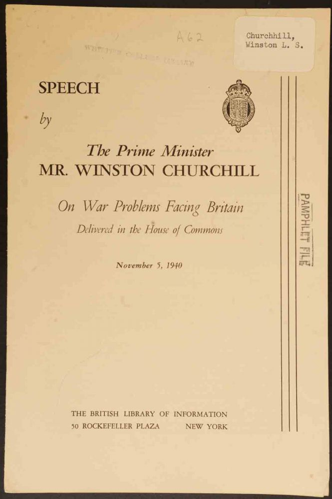 Speech by The Prime Minister Mr. Winston Churchill On War Problems Facing Britain November 5,1940. Winston S. Churchill.