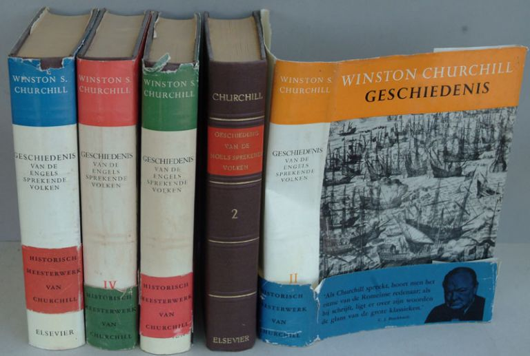 Geschiedenis van de Engels Sprekende Volken (The Dutch translation of A History of the English-speaking Peoples in 4 volumes.). Winston S. Churchill.