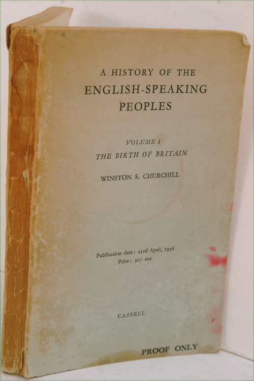 A History of the English-Speaking Peoples, Volume I PROOF copy. Winston S. Churchill.