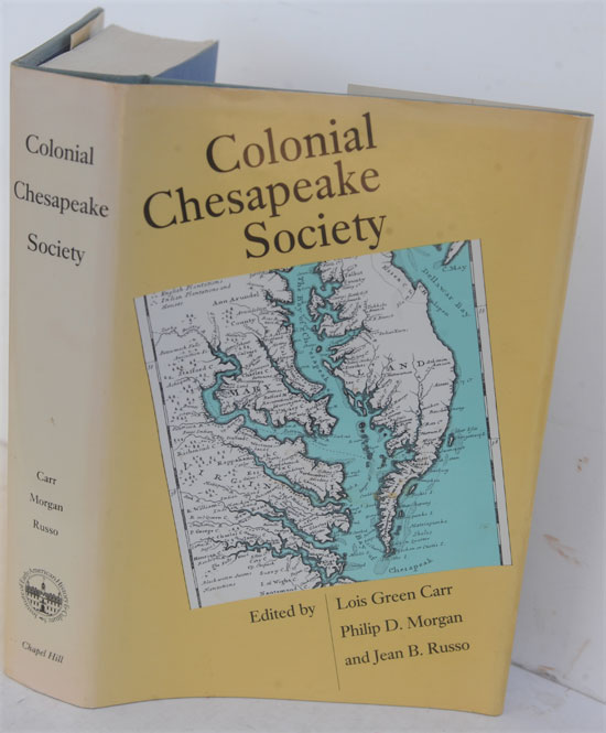 Colonial Chesapeake Society. Lois Green Carr, eds.
