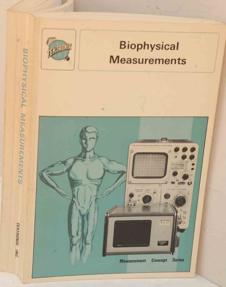 Biophysical Measurements (Measurement Concept Series). Peter Strong.