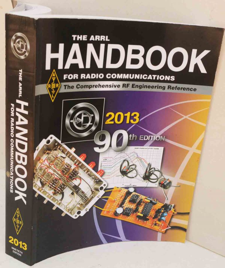 The ARRL Handbook for Radio Communications 2013. H. Ward Silver.