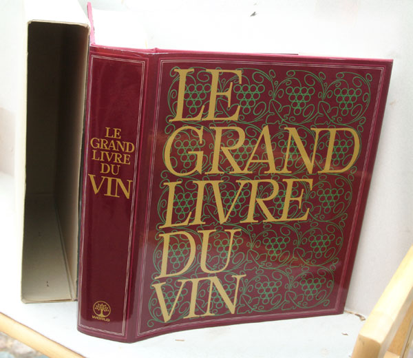 Le Grand Livre Du Vin (The Great Book of Wine). anon.