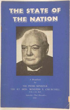 The State of the Nation. Winston S. Churchill