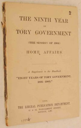 The Ninth Year of Tory Government. Winst S. Churchill, foreword