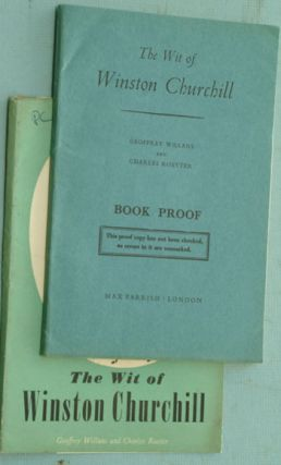 The Wit of Winston Churchill BOOK PROOF. Geoffrey Willans, Charles Roetter.