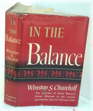 In The Balance. Winston S. Churchill