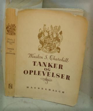 Tanker og Oplevelser ( Danish translation of Thoughts and Adventures. Churchill Winston S