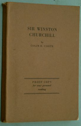 Sir Winston Churchill A Self Portrait, PROOF COPY. Colin R. Coote.
