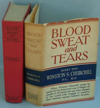 Blood Sweat and Tears (variant binding). Winston S. Churchill