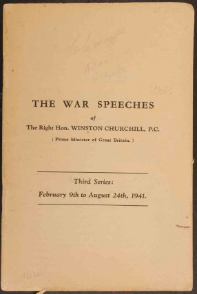 The War Speeches of Winston Churchill Third Series: february 9th to August 24th, 1941. Winston S....