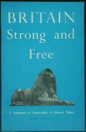 Britain Strong and Free. Conservative Party, Winston Churchill