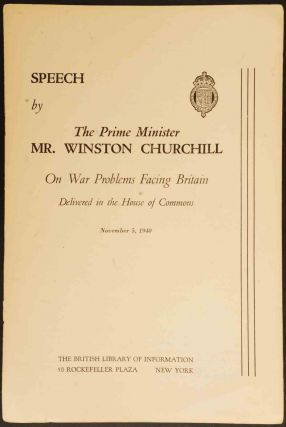 Speech by The Prime Minister Mr. Winston Churchill On War Problems Facing Britain November...