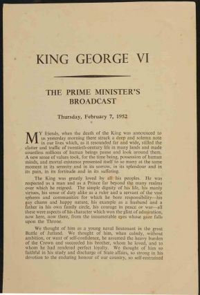 King George VI, The Prime Minister's Broadcast Feb 7, 1952. Winston S. Churchill.