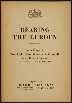 Bearing the Burden. Winston S. Churchill.