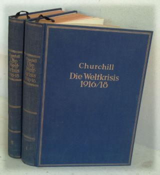 Die Weltkrisis 1916/18 (The World Crisis 1916-1918 in German). Winston S. Churchill