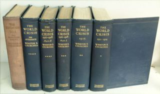 The World Crisis 6 volumes complete, each inscribed to Charles Hughes. Winston S. Churchill
