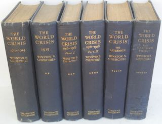 The World Crisis, full set of six (SIGNED). Winston S. Churchill